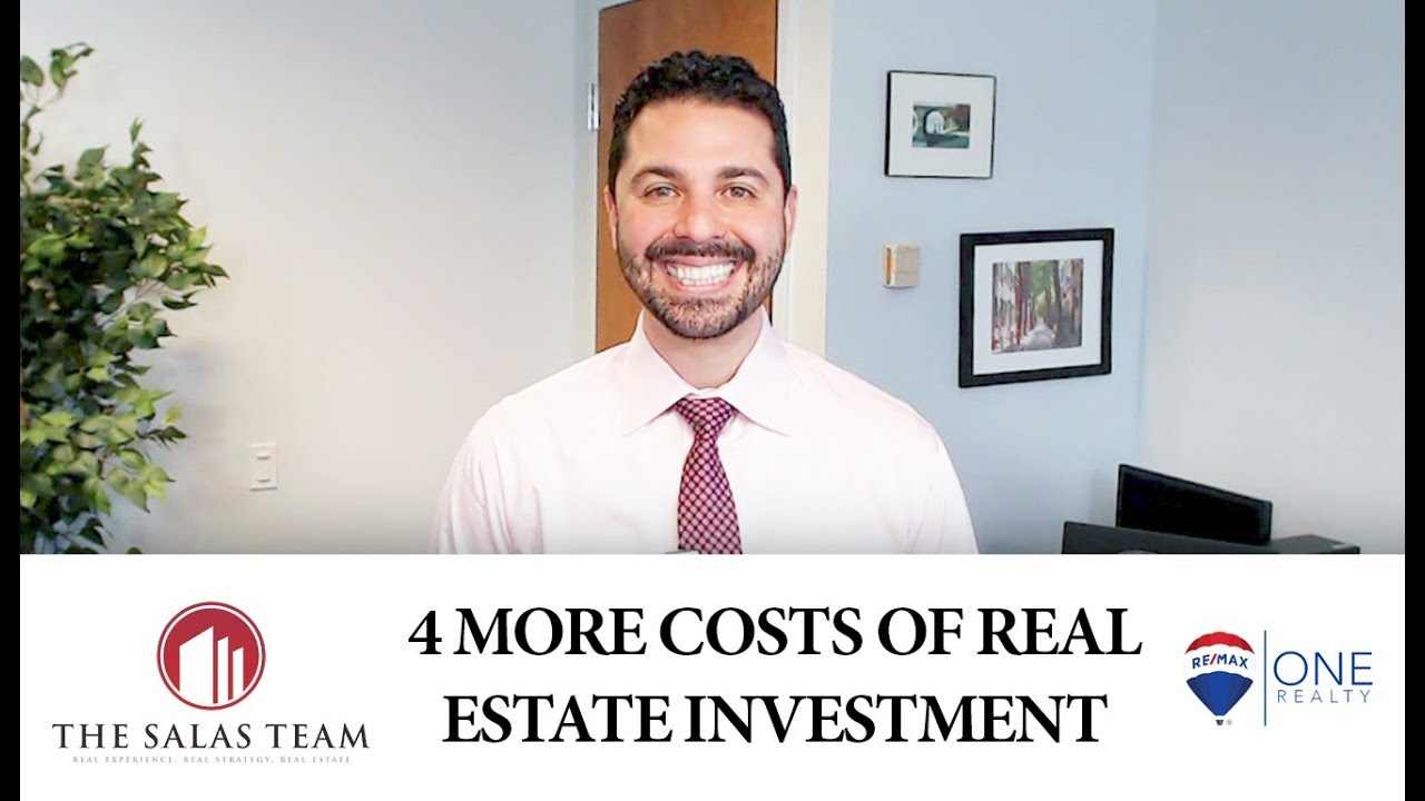 4 More Costs of Real Estate Investment