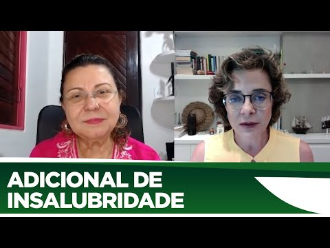 Tereza Nelma  explica o adicional insalubridade para trabalhadores da COVID - 26/06