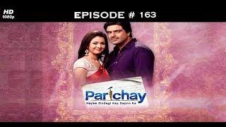 Parichay - 28th March 2012 - परिचय - Full Episode 163