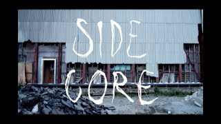 SIDE CORE -RODE WORK-