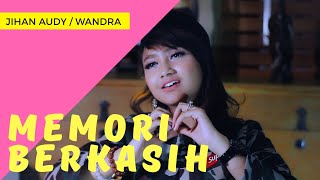 Jihan Audy Ft. Wandra   Memori Berkasih  ( Official Music Video ANEKA SAFARI ) #music
