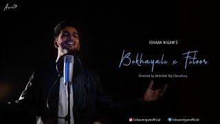 Bekhayali X Fitoor | Kabir Singh | Sachet Tandon | Arijit Singh | Cover By Ishaan Nigam