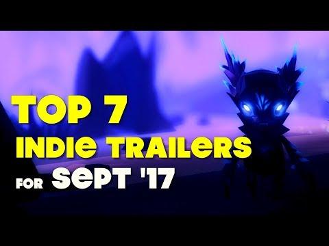 Top 7 Best Looking Indie Game Trailers - September 2017