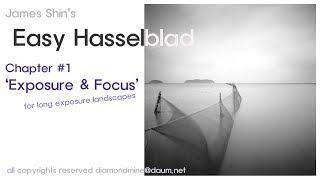Easy Hasselblad #1. Exposure and Focus