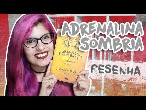 RESENHA: ADRENALINA SOMBRIA | Poison Books