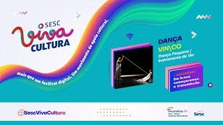 VIN\CO (Dança Pequena / Instrumento de Ver) - SESC VIVA CULTURA 2020