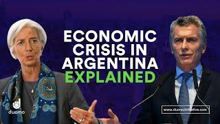 The Economic Crisis in Argentina | Explained