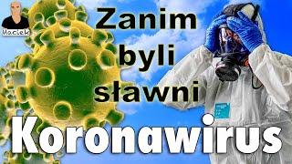 Koronawirus | Zanim byli sławni