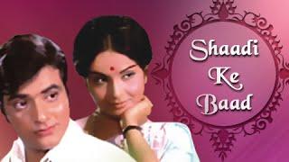 Shaadi Ke Baad Full Movie  Jeetendra Rakhee  Family Bollywood Movie