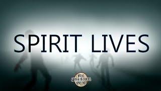 Spirit Lives | Ghost Stories, Paranormal, Supernatural, Hauntings, Horror
