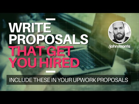 How to Write Proposals That Get You The Job On Upwork