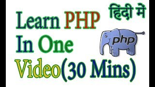 PHP Tutorial For Beginners In Hindi In One Video (2018)