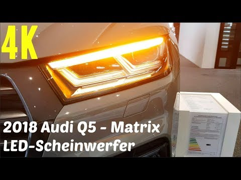 2018 Audi Q5 - Matrix LED-Scheinwerfer - dynamischer Blinker [4K]