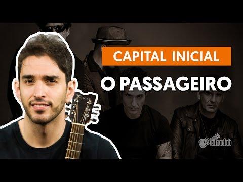 O Passageiro - Capital Inicial (aula de violão completa)