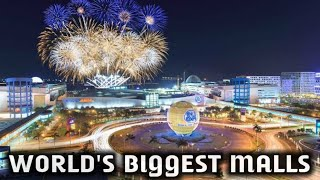 Top 10 Biggest Malls In The World 2020