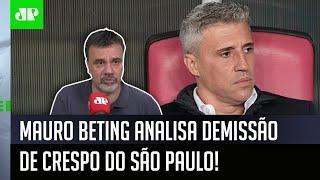 'Meu Deus, se o Crespo caiu por causa disso…': Mauro Beting analisa bastidores do São Paulo