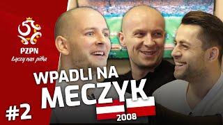 KUREK, FABIAŃSKI i MARCINIAK wpadli na meczyk AUSTRIA–POLSKA (2008) | część 2.