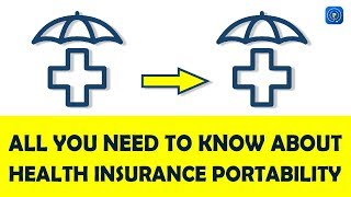 Health Insurance Portability - Can We Port Health Insurance Like We Port Mobile Number