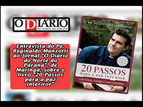 """Entrevista do Pe. Reginaldo Manzotti sobre o livro """"20 passos para a paz interior"""""""