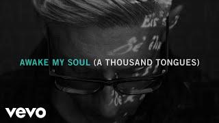 Matt Maher - Awake My Soul (A Thousand Tongues) [Official Audio]