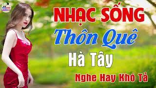 lien-khuc-nhac-song-2019-chuan-muc-nhac-song-tru-tinh-bolero-nhac-song-thon-que-vua-nghe-vua-khen-2