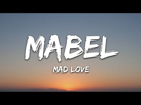 Mabel - Mad Love (Lyrics)