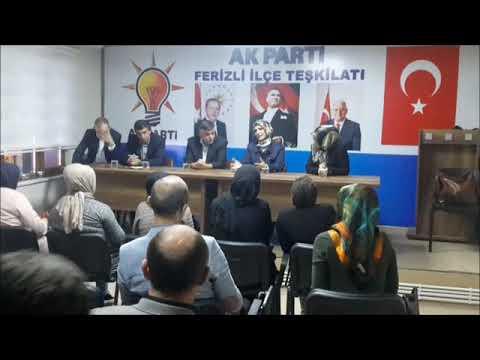 Ferizli Ak parti Teşkilat ziyereti konuşması