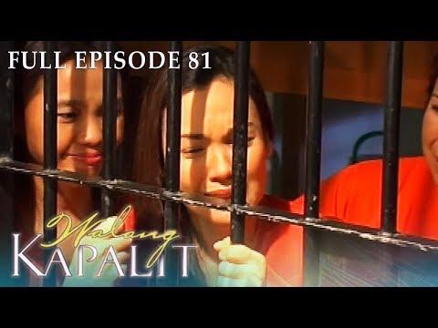 Full Episode 81 | Walang Kapalit