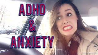 anxiety and depression   Adult ADHD