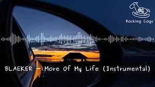 BLAEKER   More Of My Life (Instrumental) [Rocking Cogs]