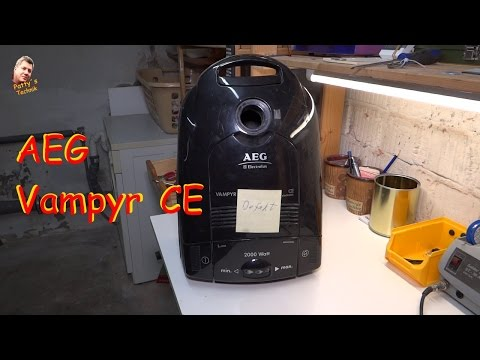 AEG Vampyr CE Staubsauger Reparatur