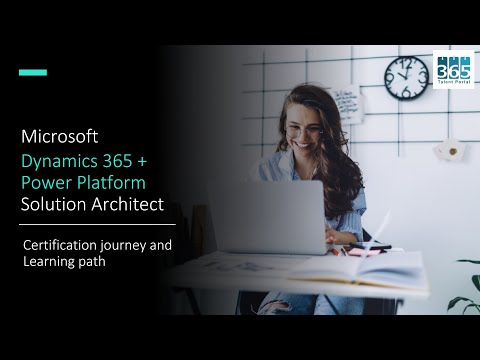 Microsoft Certification Journey - Dynamics 365 + Power Platform ...