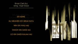 Ervan Ceh Kul - Kupi Gayo [ Lyric Video ]