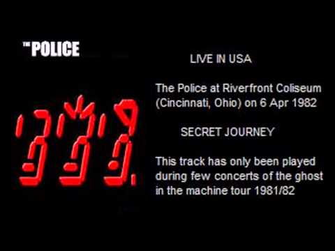 "THE POLICE - Secret Journey (Cincinnati, Ohio 06-04-82 ""Riverfront Coliseum"" USA)"