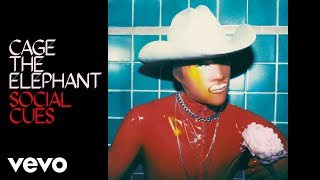 Cage The Elephant - Dance Dance (Audio)