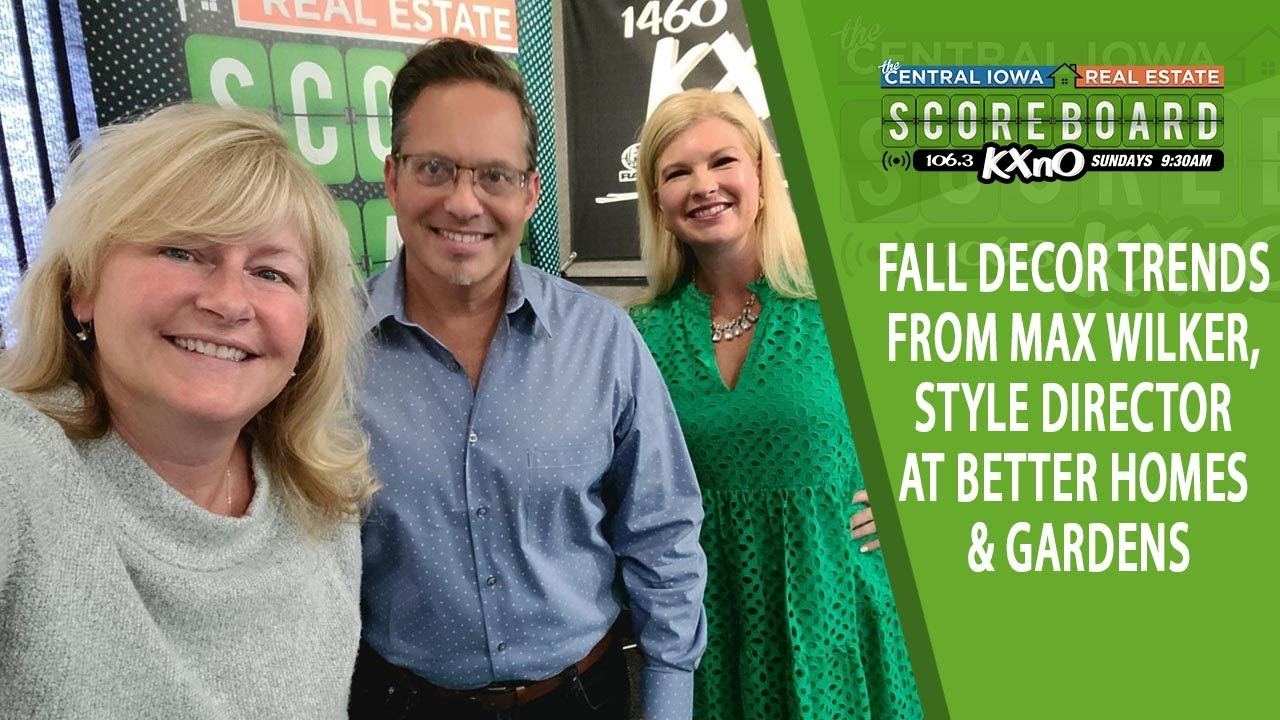 Ep. 17 Fall Decor Trends with Better Homes & Gardens Style Director Max Wilker
