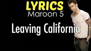 Maroon 5 – Leaving California LYRICS