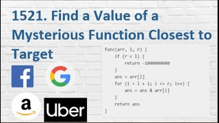 Leetcode 1521. Find a Value of a Mysterious Function Closest to Target