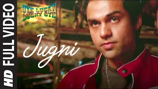 """Jugni"" Full Video 