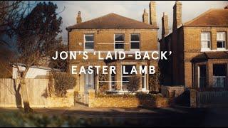 Jon's 'laid-back' Easter lamb