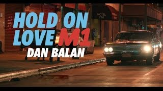 Dan Balan - Hold On Love ( Дан Балан - M1 Music Awards 2017 )