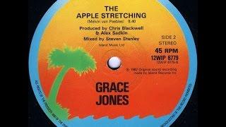 Grace Jones - The apple stretching (1982, 12'' version, from vinyl)