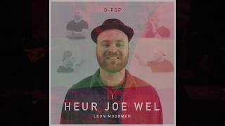 Leon Moorman - Heur Joe Wel video