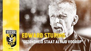 """Edward Sturing: """"Gezondheid staat altijd voorop"""""""