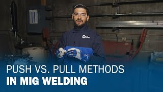 Mig Welding - Push vs Pull Video