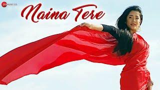 Naina Tere Lyrics in hindi