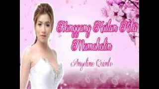 Hanggang Kailan Kita Mamahalin BY Angeline Quinto----KARAOKE