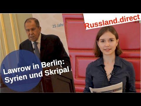 Lawrow in Berlin: Syrien, Skripal und wenig Einigkeit [Video]
