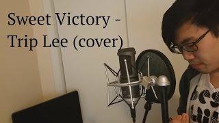 Sweet Victory - Trip Lee (cover)