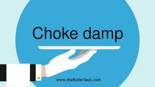 "Learn how to say this word: ""Choke Damp"""